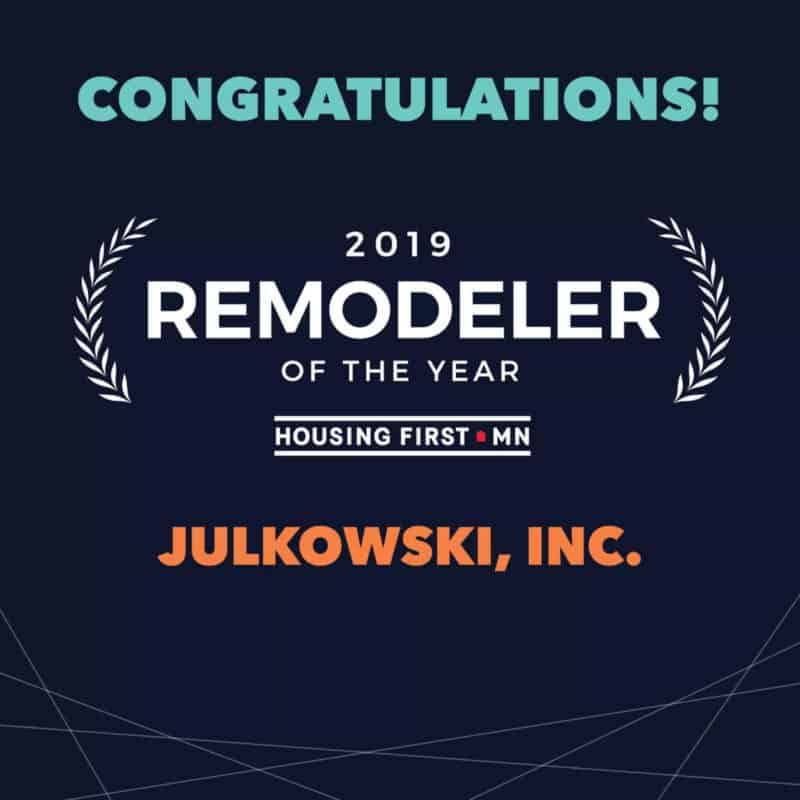 Julkowski Inc Wins 2019 Remodeler of the Year